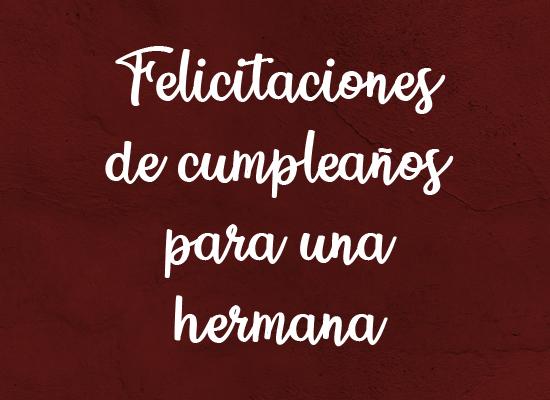 Frases Bonitas Para Felicitar Cumpleaños De Una Amiga
